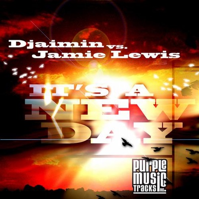 Djaimin Vs. Jamie Lewis - It's A New Day