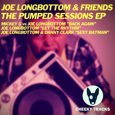 Joe Longbottom & Friends: The Pumped Sessions EP
